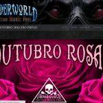 Underworld Tattoo Music Fest e Outubro Rosa
