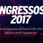 Produção do Rock in Rio 2017 anuncia data de início das vendas dos ingressos do Festival