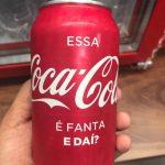"""""""Essa Coca-Cola é Fanta. E daí?"""""""