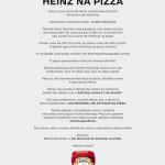 HEINZ divulga carta aberta para amantes do ketchup na pizza instituindo o DIA NACIONAL DO KETCHUP NA PIZZA