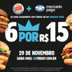 Burger King e Mercado Pago: 6 sanduíches por R$ 15