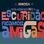 Inspirado pelas filhas, Emicida lança segundo livro infantil da carreira